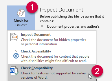 Select File > Info > Check for Issues > Check Compatibility to find the current mode