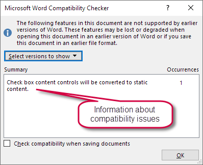 Microsoft Word Compatibility Checker dialog box can show compatibility issues for different Word versions