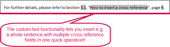 You can insert a whole sentence with multiple cross-reference in one operation
